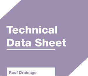 Roof drainage datasheets