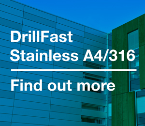 DrillFast® A4/316 - About the range