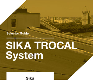 Sika-Trocal selector guide